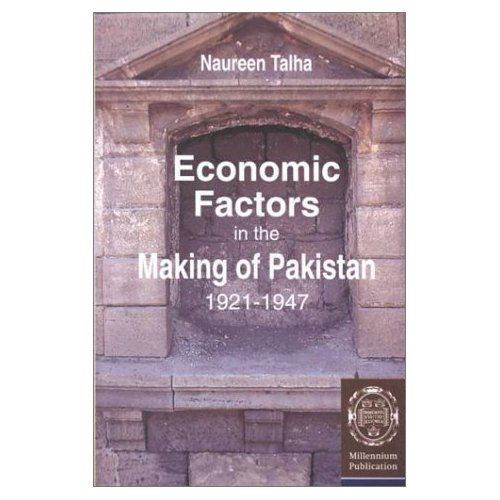 Economic Factors in the making of Pakistan